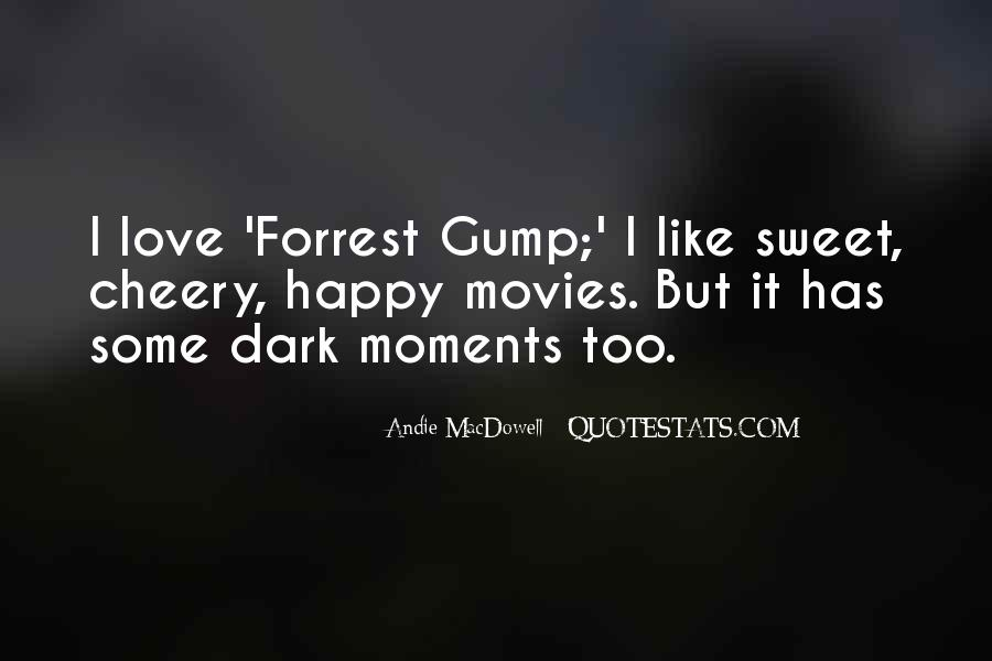 Quotes About Sweet Moments #119993