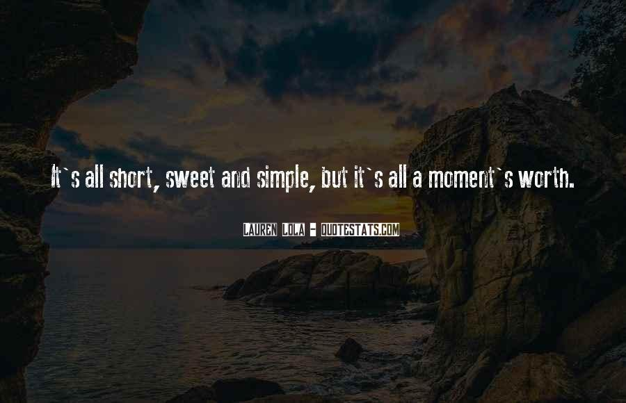 Quotes About Sweet Moments #155311
