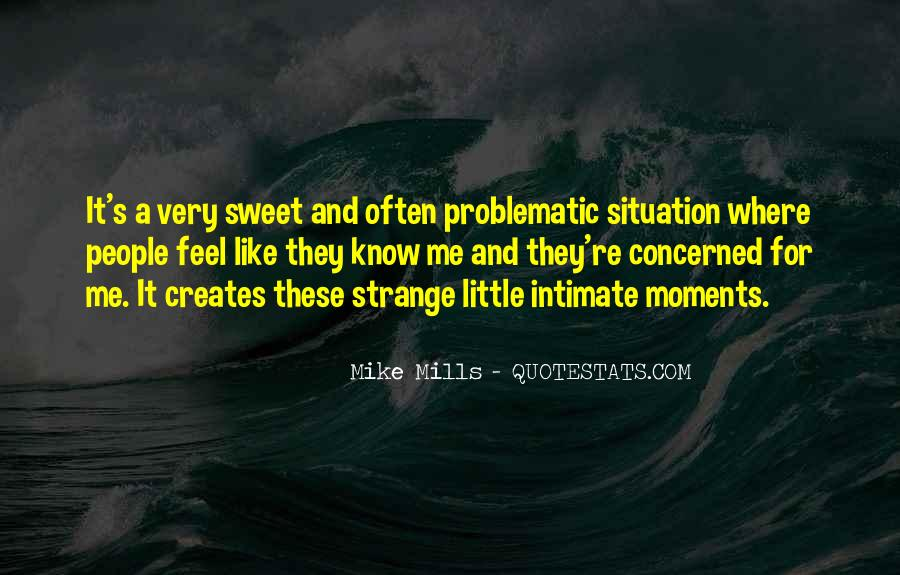 Quotes About Sweet Moments #1581188