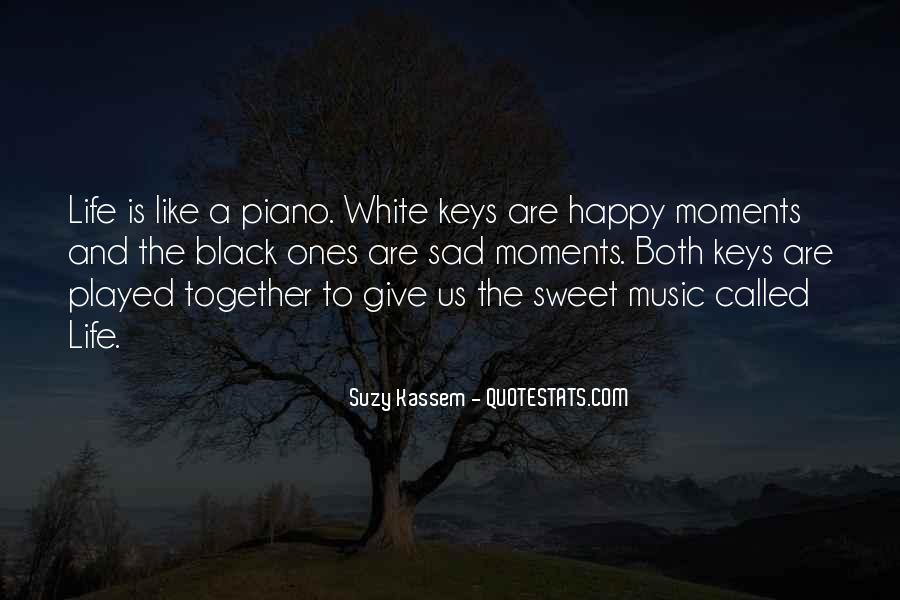 Quotes About Sweet Moments #1633399