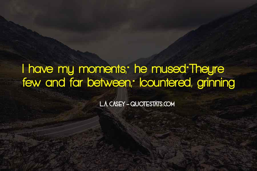 Quotes About Sweet Moments #316918
