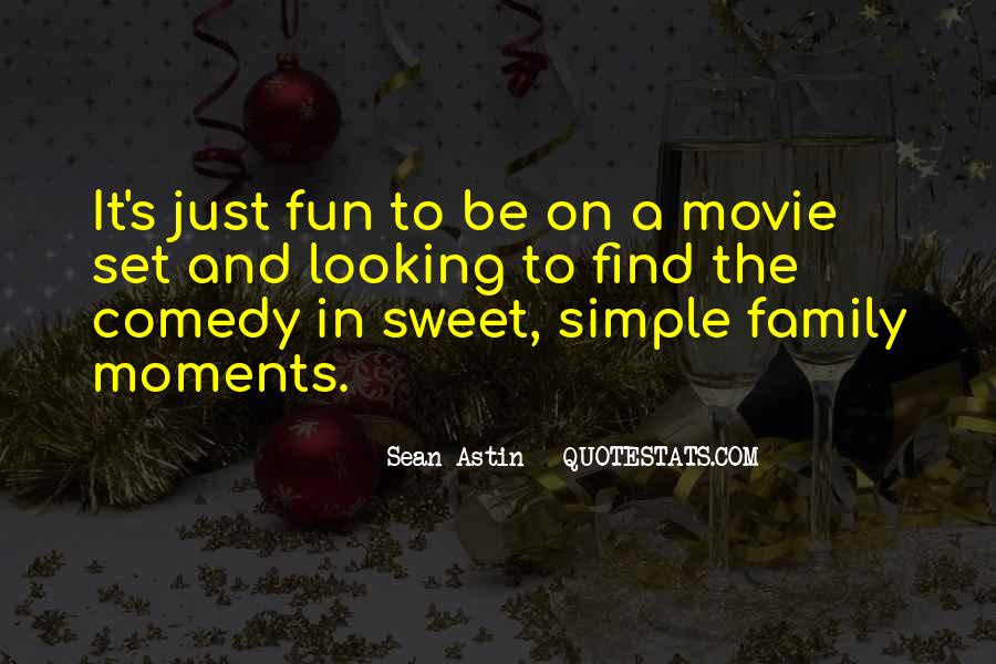 Quotes About Sweet Moments #329968