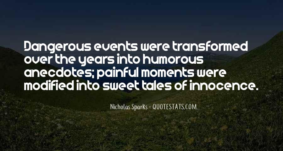 Quotes About Sweet Moments #493443