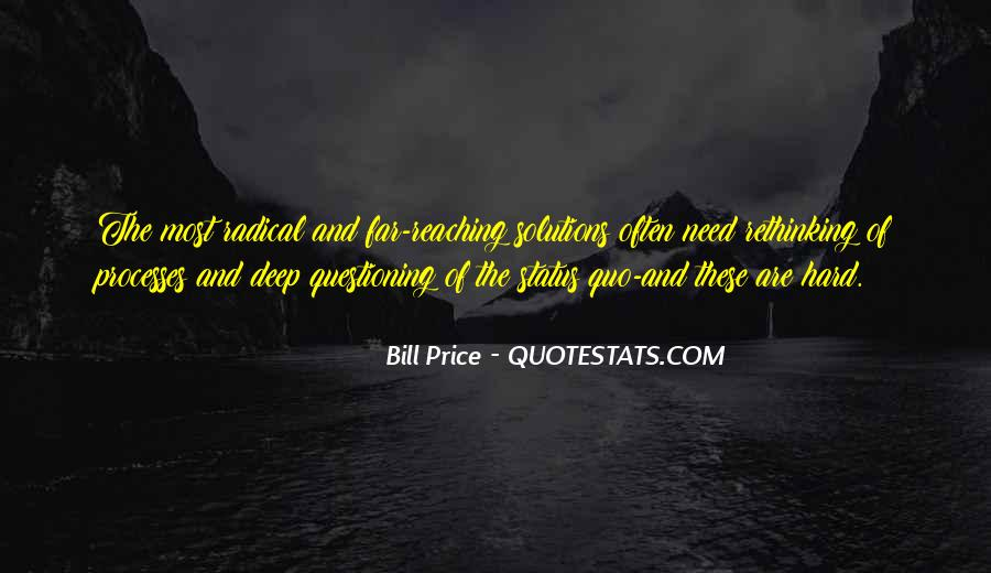 Quotes About Questioning The Status Quo #820970