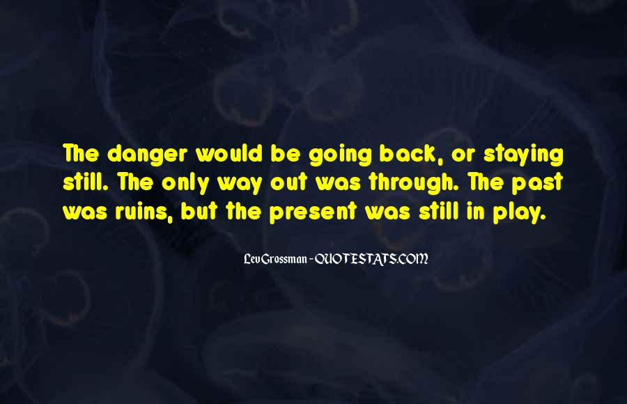 Quotes About Staying In The Past #1239951