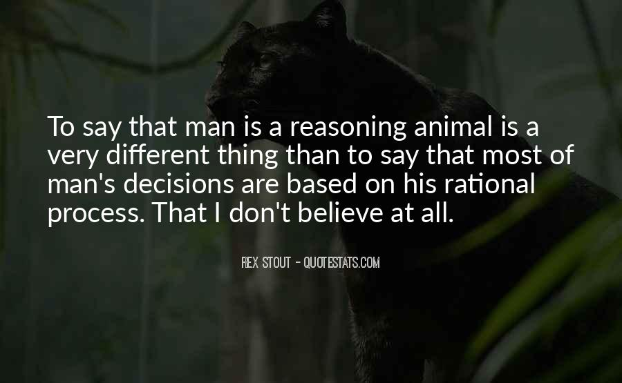 Quotes About Rational Decisions #1084371
