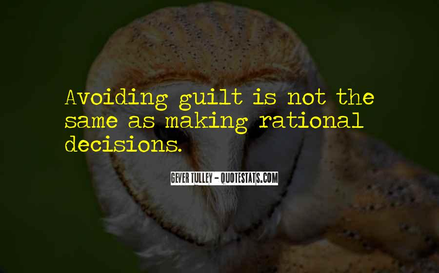 Quotes About Rational Decisions #1511788