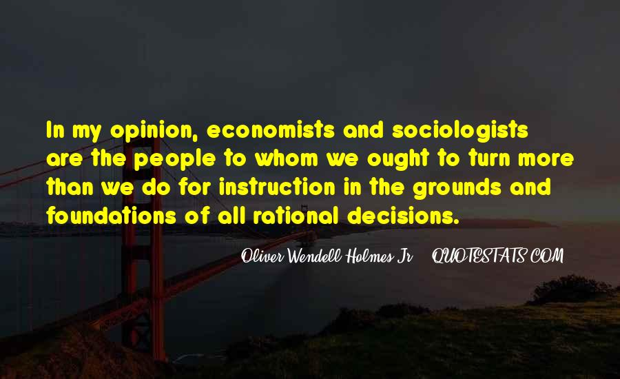 Quotes About Rational Decisions #1722774