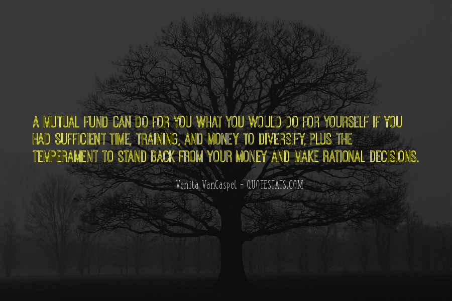 Quotes About Rational Decisions #1745430