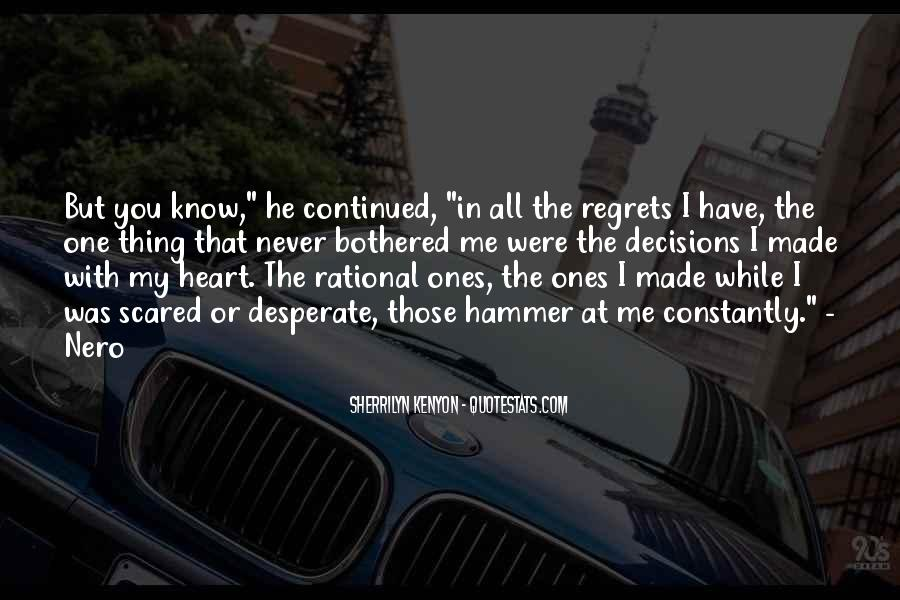 Quotes About Rational Decisions #1846589