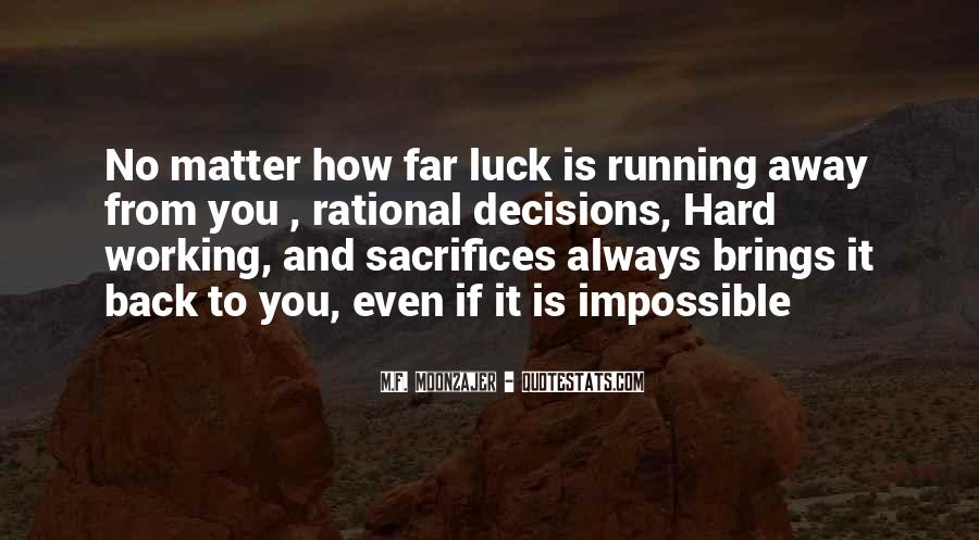 Quotes About Rational Decisions #268877