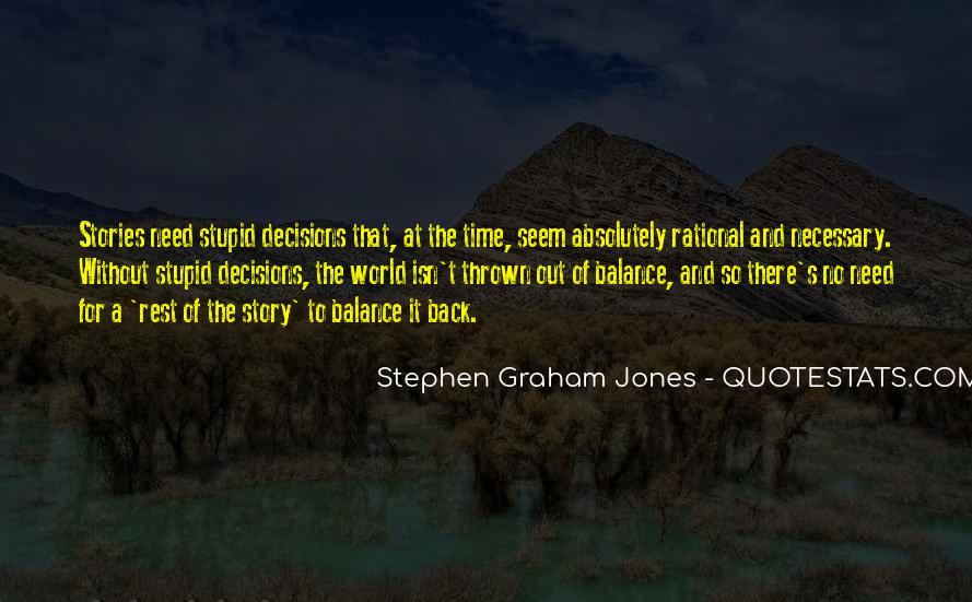 Quotes About Rational Decisions #500816