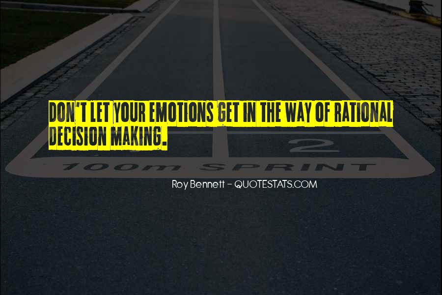 Quotes About Rational Decisions #77850