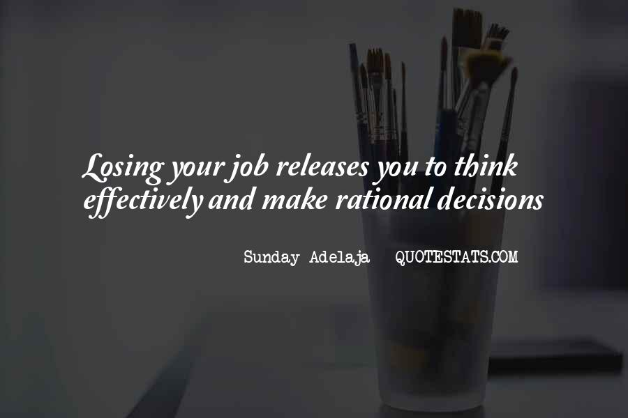 Quotes About Rational Decisions #827245