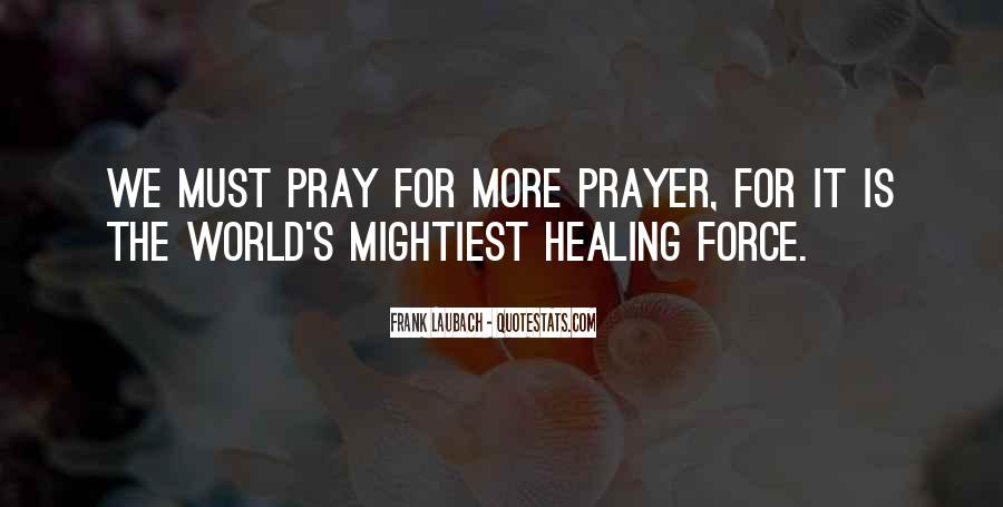 Quotes About Prayer And Healing #777616