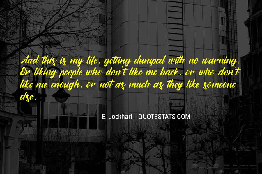 Quotes About Your Ex Liking Someone Else #1254932