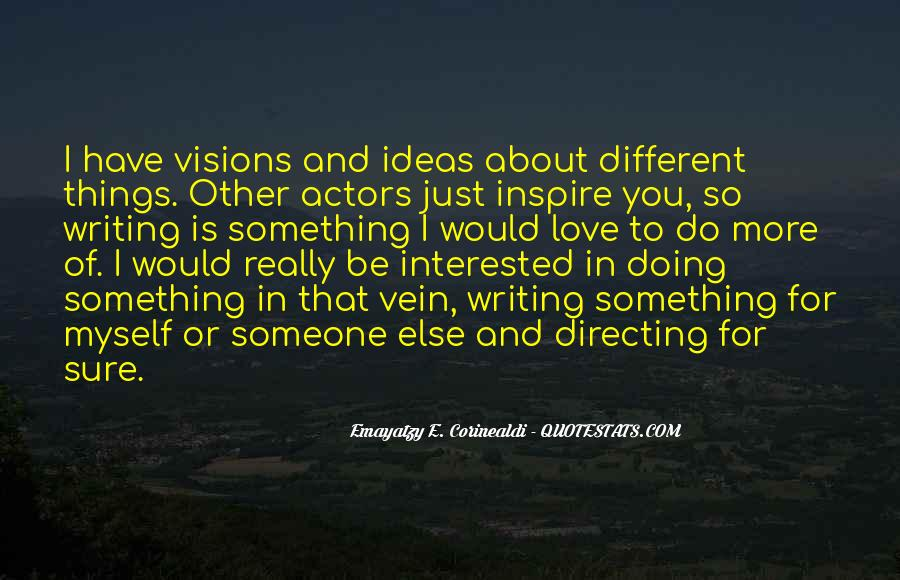 Quotes About Doing Something For Someone Else #1247062
