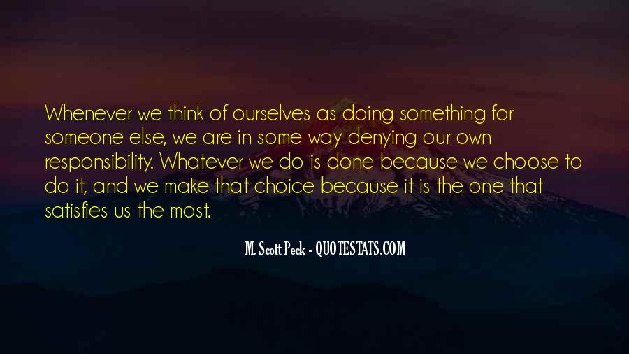 Quotes About Doing Something For Someone Else #1261250