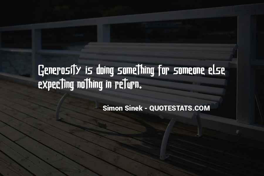 Quotes About Doing Something For Someone Else #24067