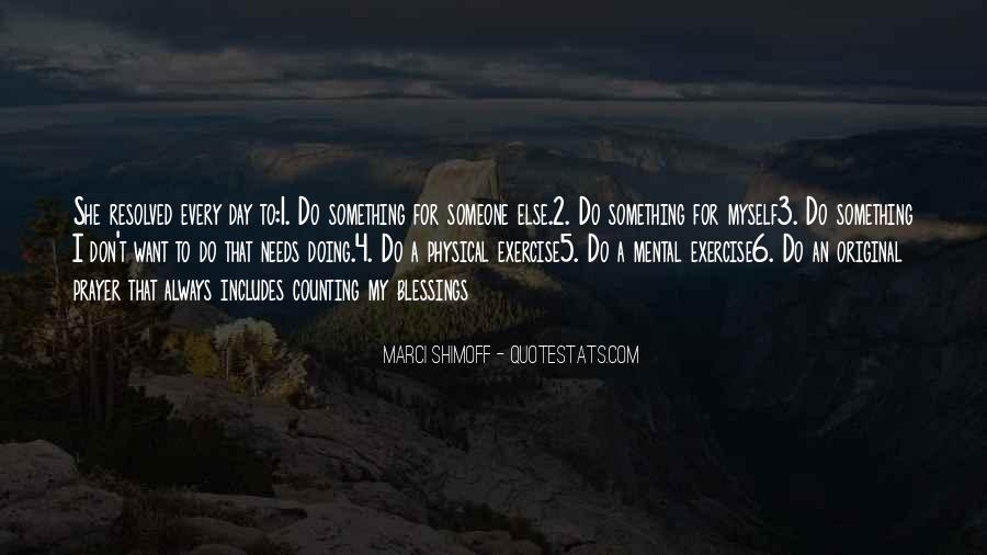 Quotes About Doing Something For Someone Else #34959
