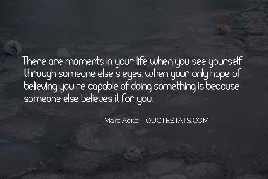 Quotes About Doing Something For Someone Else #559669