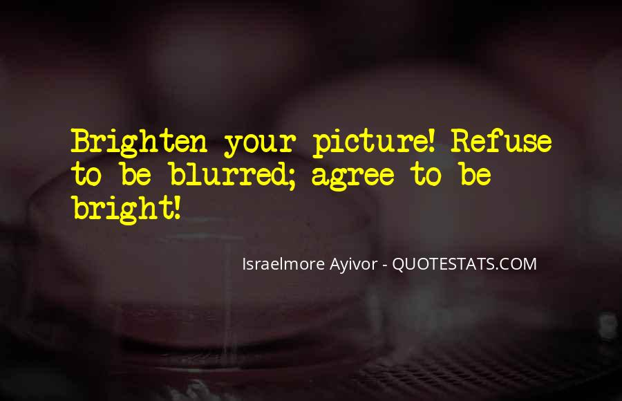 Quotes About Blur Photo #1319736