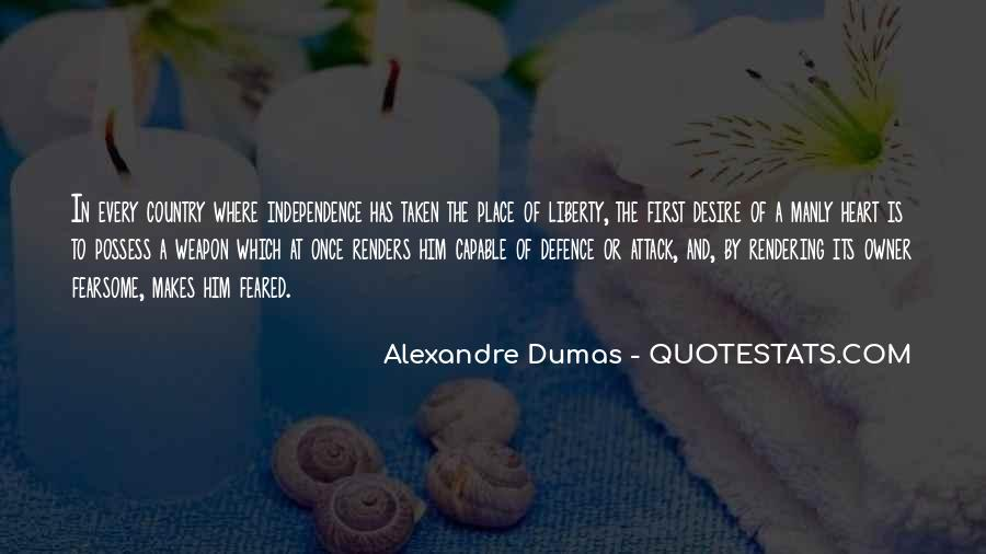 Quotes About Independence Of A Country #1063769