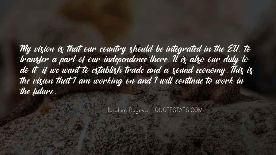 Quotes About Independence Of A Country #1096487