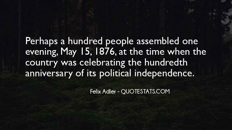 Quotes About Independence Of A Country #1216089
