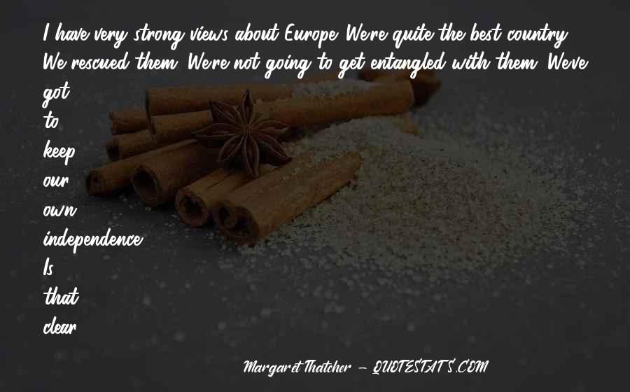 Quotes About Independence Of A Country #1402411