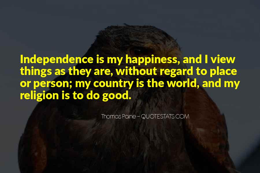 Quotes About Independence Of A Country #1405918