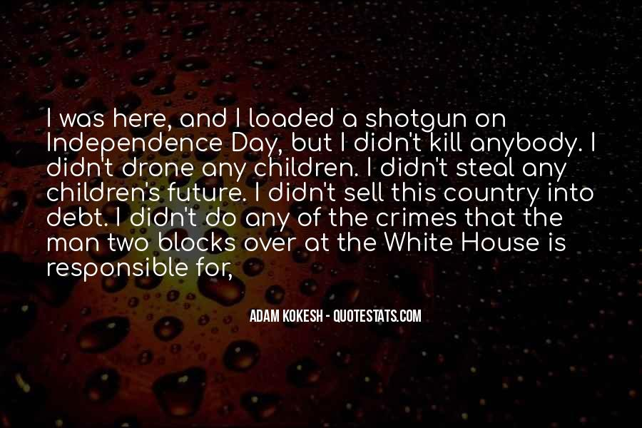 Quotes About Independence Of A Country #14433