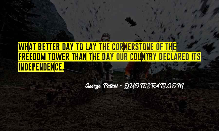 Quotes About Independence Of A Country #146592