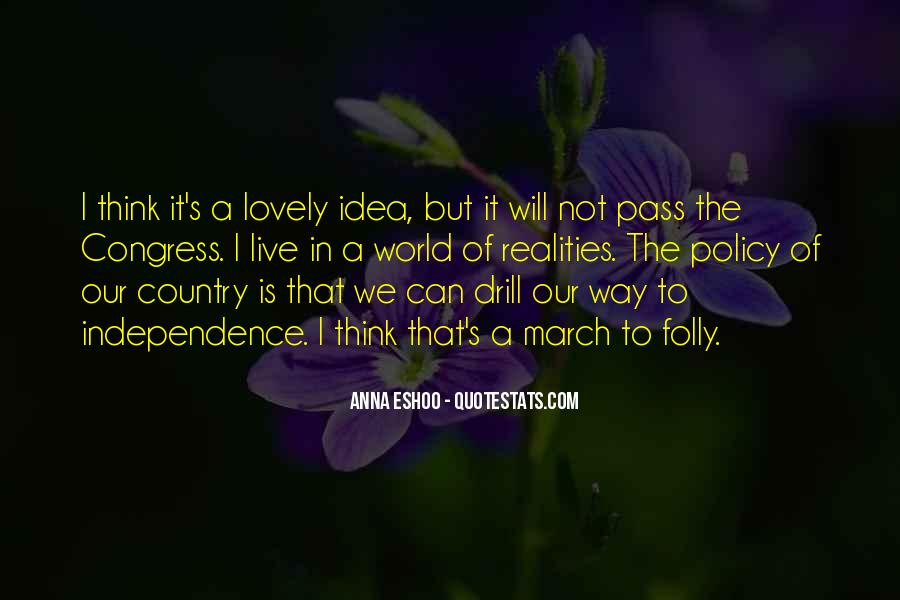 Quotes About Independence Of A Country #1506158