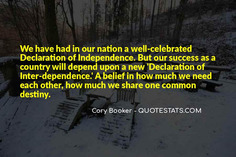 Quotes About Independence Of A Country #1531306