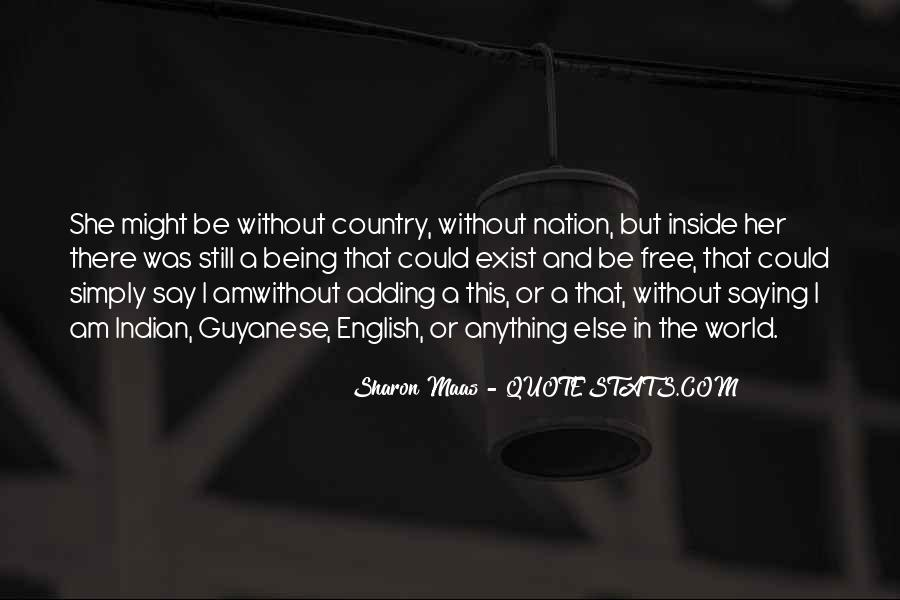 Quotes About Independence Of A Country #1533975