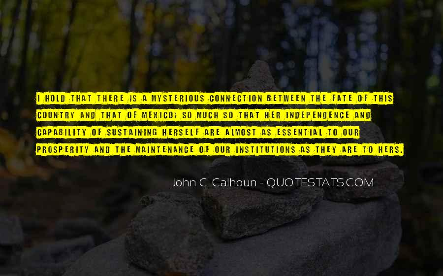 Quotes About Independence Of A Country #1607848