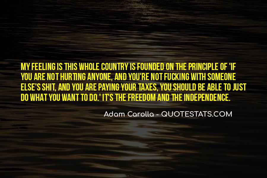 Quotes About Independence Of A Country #1652736