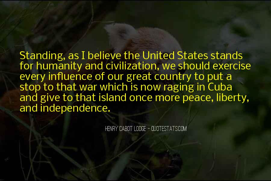 Quotes About Independence Of A Country #1659390