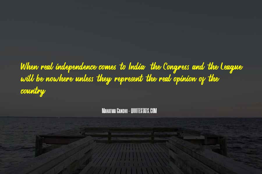 Quotes About Independence Of A Country #368274