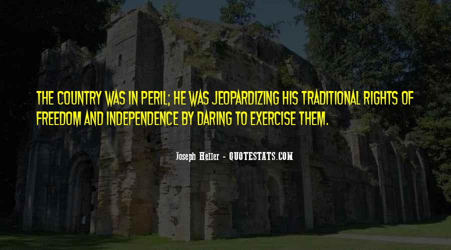 Quotes About Independence Of A Country #419098