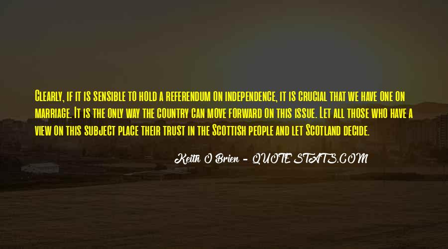 Quotes About Independence Of A Country #43506