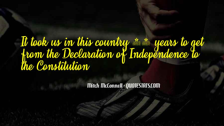 Quotes About Independence Of A Country #649734