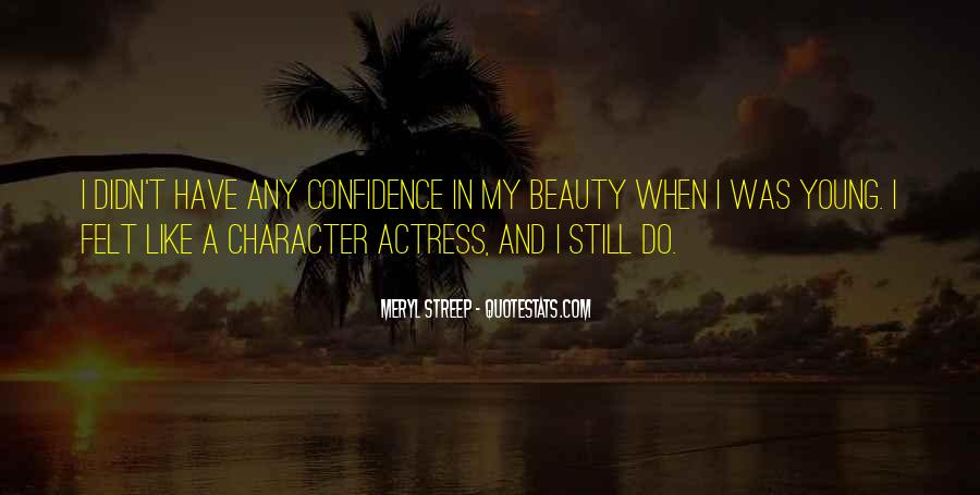 Quotes About Beauty And Character #1007745