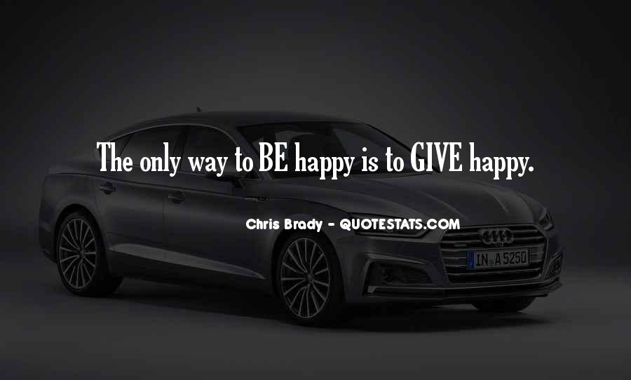 Quotes About Give Way #104102