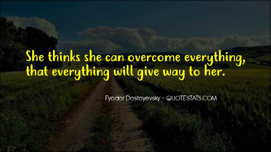 Quotes About Give Way #99723