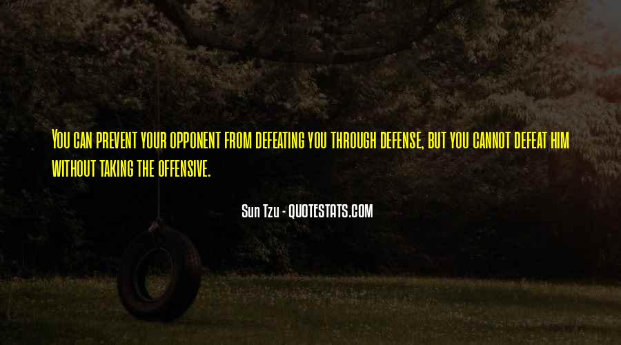 Quotes About Defeating Your Opponent #384533