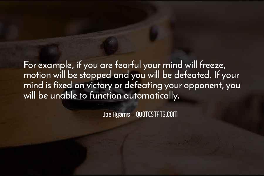 Quotes About Defeating Your Opponent #793194