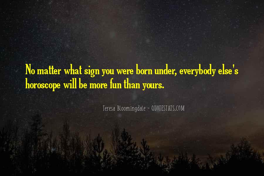 Quotes About Horoscopes #1659256