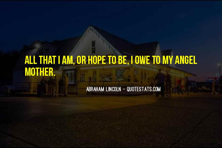 Quotes About Mothers Abraham Lincoln #1129769